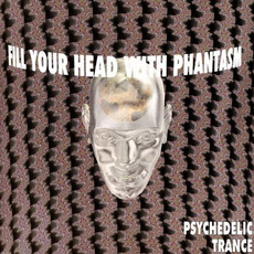 Fill Your Head With Phantasm, Volume 1 mp3 Compilation by Various Artists