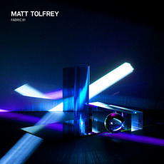 Fabric 81: Matt Tolfrey mp3 Compilation by Various Artists