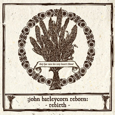 John Barleycorn Reborn: Rebirth mp3 Compilation by Various Artists