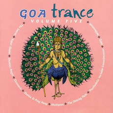 Goa Trance, Volume Five by Various Artists