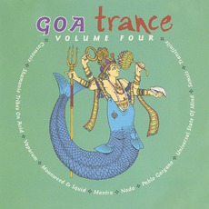 Goa Trance, Volume Four by Various Artists