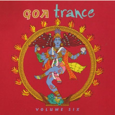 Goa Trance, Volume Six by Various Artists