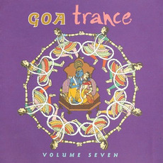 Goa Trance, Volume Seven by Various Artists