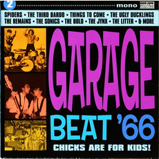 Garage Beat '66, Volume 2: Chicks Are for Kids!