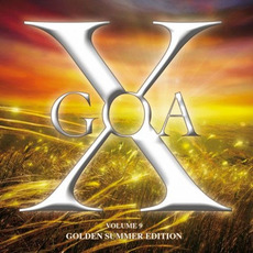 Goa X, Volume 9 (Golden Summer Edition) by Various Artists