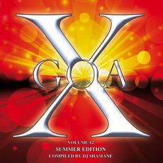 Goa X, Volume 12 (Summer Edition) by Various Artists