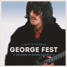 George Fest: A Night to Celebrate the Music of George Harrison mp3 Compilation by Various Artists