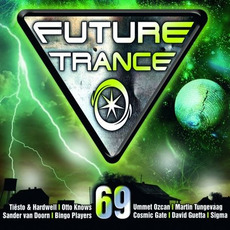 Future Trance, Volume 69 by Various Artists