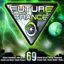 Future Trance, Volume 69