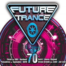 Future Trance, Volume 70 by Various Artists