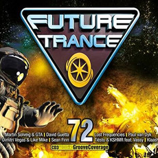 Future Trance, Volume 72 mp3 Compilation by Various Artists
