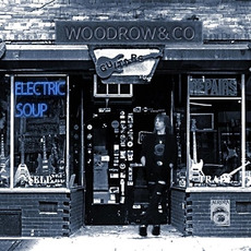 Electric Soup mp3 Album by Woodrow & Co.