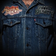 Sittin' Heavy mp3 Album by Monster Truck