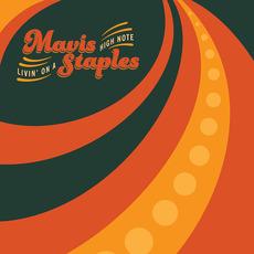 Livin' on a High Note mp3 Album by Mavis Staples