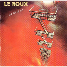 So Fired Up (Remastered) by LeRoux