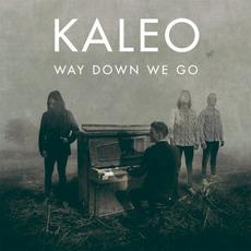 Way Down We Go mp3 Single by Kaleo