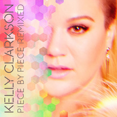 Piece By Piece Remixed mp3 Remix by Kelly Clarkson