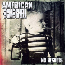 No Regrets by American Bombshell
