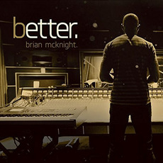 Better. mp3 Album by Brian McKnight