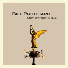 Mother Town Hall by Bill Pritchard