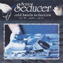 Sonic Seducer: Cold Hands Seduction, Volume 56
