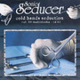 Sonic Seducer: Cold Hands Seduction, Volume 59