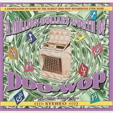 A Million Dollar$ Worth of Doo Wop, Volume 15 by Various Artists