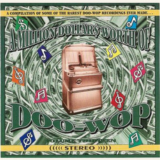 A Million Dollar$ Worth of Doo Wop, Volume 13 by Various Artists