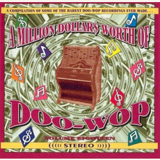 A Million Dollar$ Worth of Doo Wop, Volume 18 by Various Artists