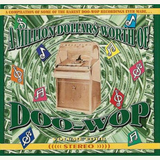 A Million Dollar$ Worth of Doo Wop, Volume 4 by Various Artists