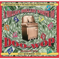 A Million Dollar$ Worth of Doo Wop, Volume 10 by Various Artists