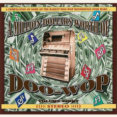 A Million Dollar$ Worth of Doo Wop, Volume 8 by Various Artists