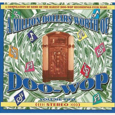 A Million Dollar$ Worth of Doo Wop, Volume 2 by Various Artists