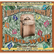 A Million Dollar$ Worth of Doo Wop, Volume 12 by Various Artists