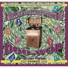 A Million Dollar$ Worth of Doo Wop, Volume 11 by Various Artists