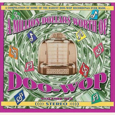 A Million Dollar$ Worth of Doo Wop, Volume 6 by Various Artists