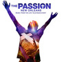The Passion: New Orleans: Music From The Live Television Event (Walmart Edition)