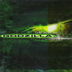 Godzilla: The Album mp3 Soundtrack by Various Artists