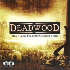 Deadwood: Music From the HBO Original Series mp3 Soundtrack by Various Artists