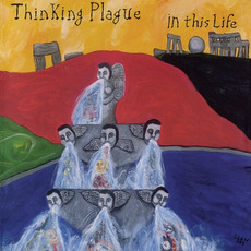 In This Life (Remastered) mp3 Album by Thinking Plague