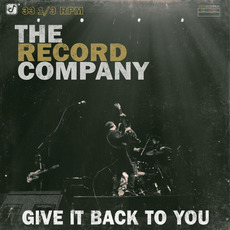 Give It Back To You mp3 Album by The Record Company