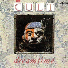 Dreamtime (Re-Issue) mp3 Album by The Cult