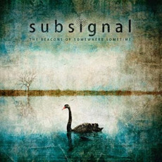 The Beacons of Somewhere Sometime (Limited Edition) mp3 Album by Subsignal