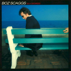 Silk Degrees (Remastered) by Boz Scaggs