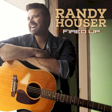 Fired Up mp3 Album by Randy Houser