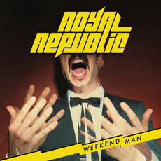 Weekend Man mp3 Album by Royal Republic