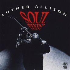 Soul Fixin' Man mp3 Album by Luther Allison