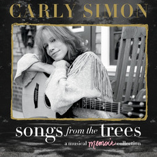 Songs from the Trees: A Musical Memoir Collection mp3 Artist Compilation by Carly Simon