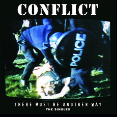 There Must Be Another Way mp3 Artist Compilation by Conflict