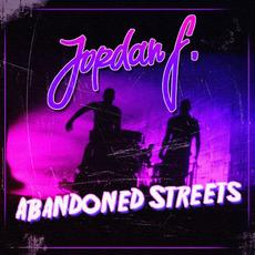 Abandoned Streets mp3 Single by Jordan F